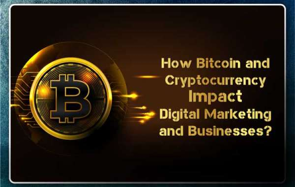 How Bitcoin and Cryptocurrency Impact Digital Marketing and Businesses?